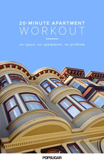 No Space, No Equipment, No Problem: Our 20-Minute Apartment Workout
