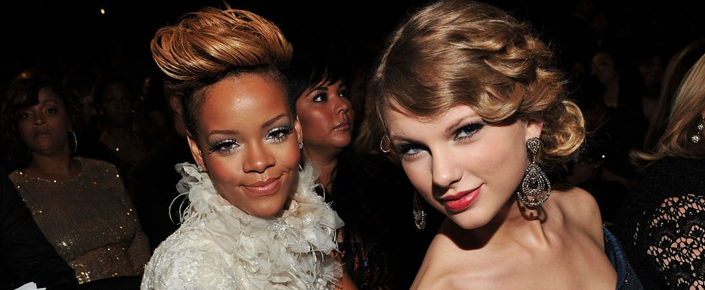 "Rihanna Won't Go on Stage With Taylor Swift Because They're ""Not the Same"""