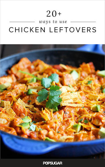 20+ Ways to Use Chicken Leftovers