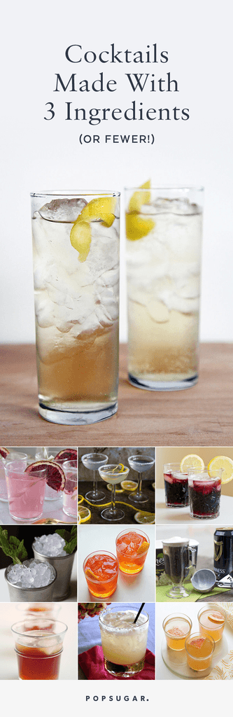 33 Crave-Worthy Cocktails Made With 3 Ingredients (or Fewer!)