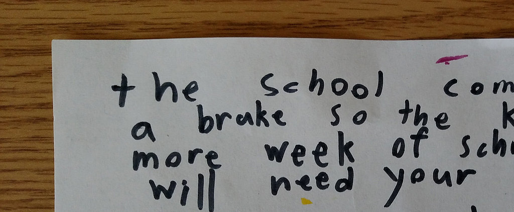 Something's Not Quite Right About This School Letter Giving Kids an Extra Week Off