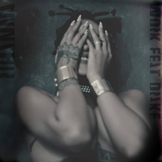 "Rihanna and Drake ""Work"" Single"