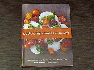 Cookbook Review: Pestos, Tapenades, & Spreads