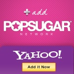 Add the PopSugar Network to the New Yahoo! Homepage