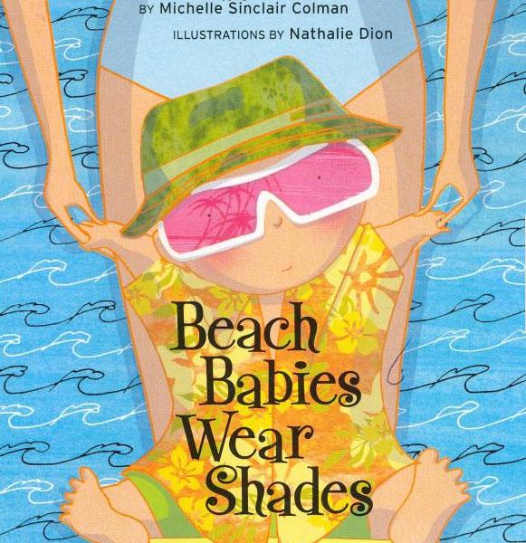 Beach Babies Wear Shades