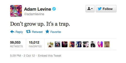 Wise words from Adam Levine.