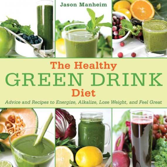 The Healthy Green Drink Diet