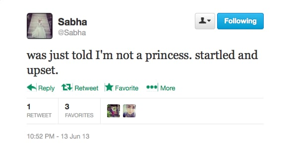 @Sabha can't believe she's not a princess.