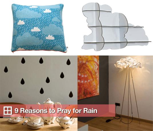 9 Reasons to Pray For Rain