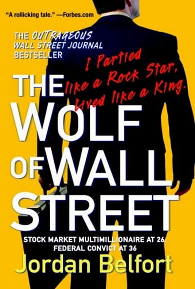 The Wolf of Wall Street by Jordan Belfort