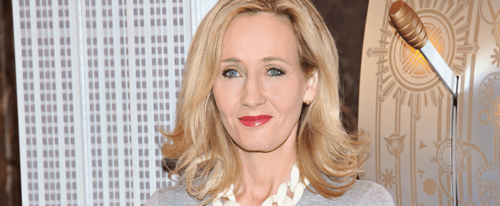 POPSUGAR Shout Out: J.K. Rowling Weighs in on 'Horrible' Comparisons of Donald Trump to Voldemort