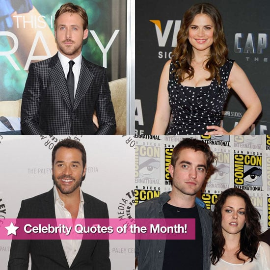 Ryan's Online Obsession, Robert and Kristen's Twilight Baby, Jeremy's Toughest Critic: Celebrity Quotes of the Month!