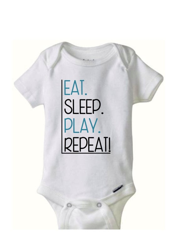 Eat. Sleep. Play. Repeat.