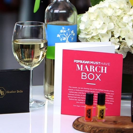 POPSUGAR Must Have Box March Reveal Video