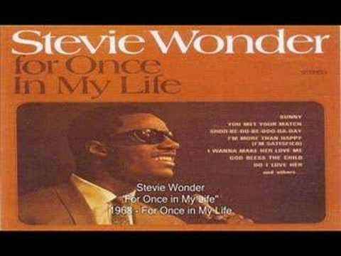 """""""For Once in My Life"""" by Stevie Wonder"""