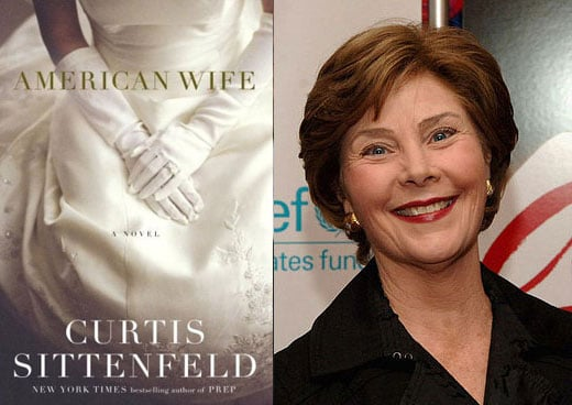 Curtis Sittenfeld's American Wife: Unfair to Laura Bush?