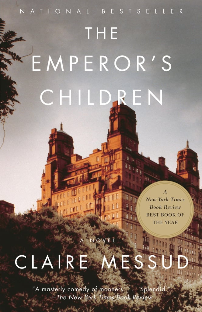 The Emperor's Children by Claire Messud