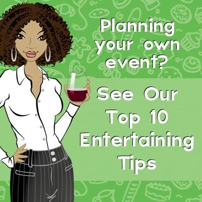 Top 10 Entertaining Tips