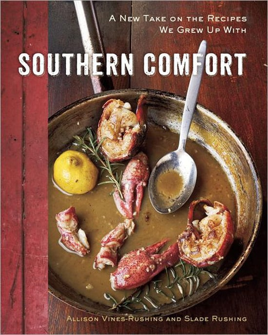 Southern Comfort: A New Take on the Recipes We Grew Up With