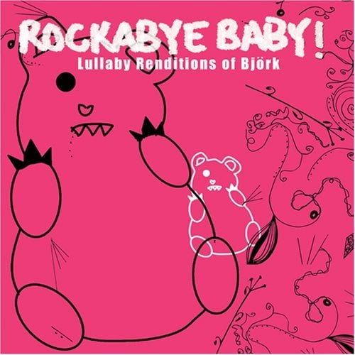 Rockabye Baby Lullaby Renditions 100 Baby Products We
