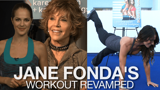Tips From Jane Fonda's Workout Team: Jeanette Jenkins, Tara Stiles, and Tone It Up — Katrina Hodgson, Karena Dawn,