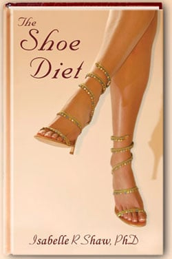 Lose Pounds and Gain Shoes: The Shoe Diet