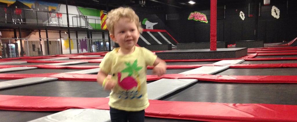 The Special Hell That Is Taking a Toddler to a Trampoline Park