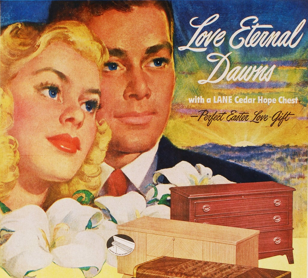 This Easter, get her what she really wants . . . a hope chest.