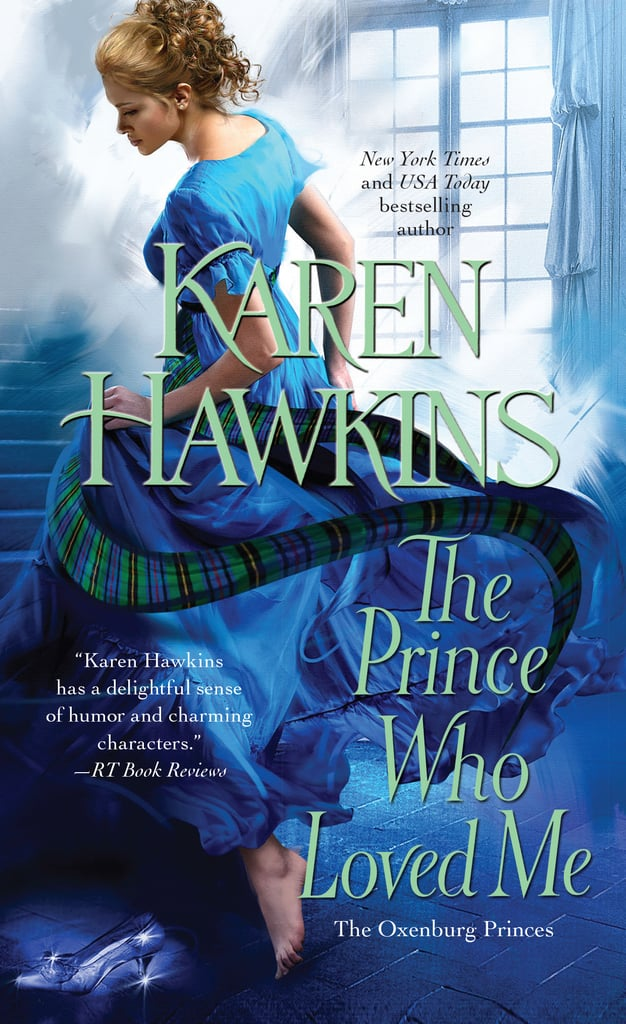 The Prince Who Loved Me (The Oxenburg Princes)