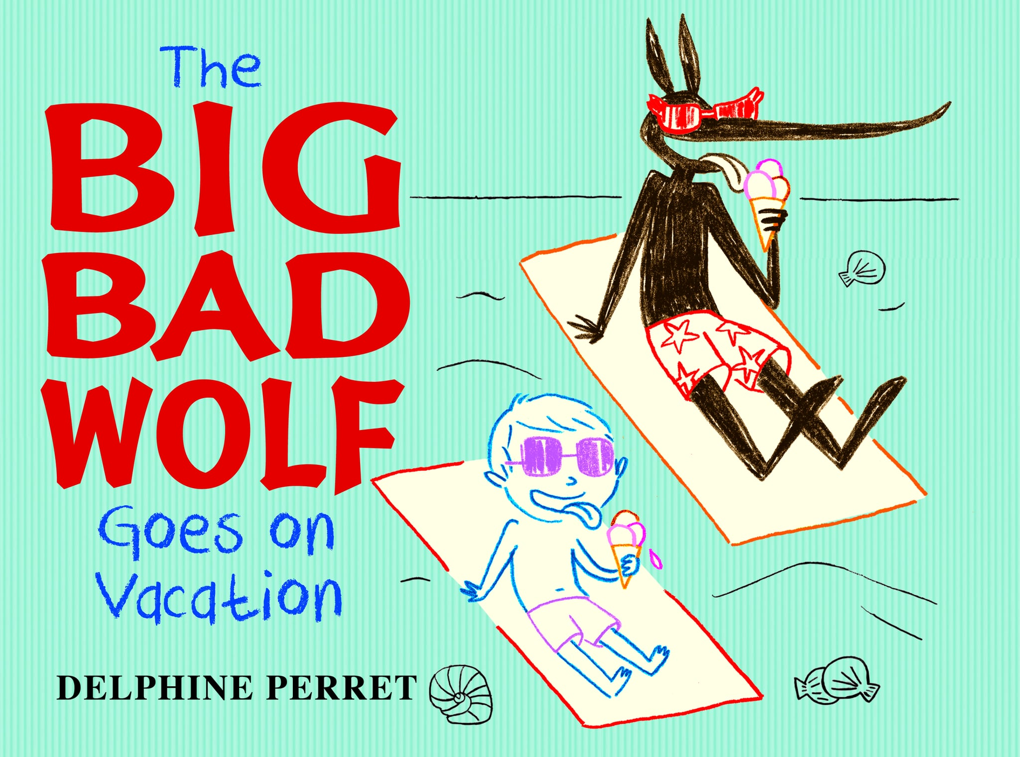 Big Bad Wolf Goes On Vacation