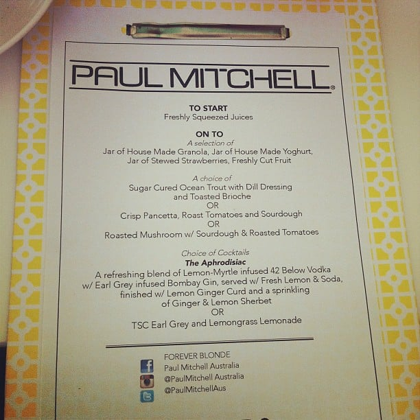 A most divine menu, courtesy of Paul Mitchell. Lucky BellaSugar!