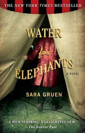 Water For Elephants by Sara Gruen