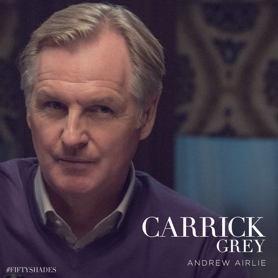 And check out Andrew Airlie as Carrick Grey, Christian's adoptive father.