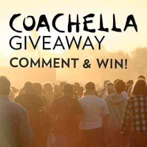 Share Why You Should Go to Coachella and Enter to Win Festival Passes!