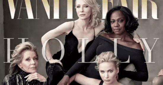 Vanity Fair's 2016 Hollywood Issue Cover Focuses On Female Diversity