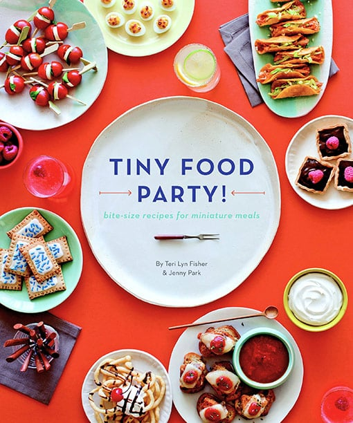 Tiny Food Party: Bite-Size Recipes For Miniature Meals