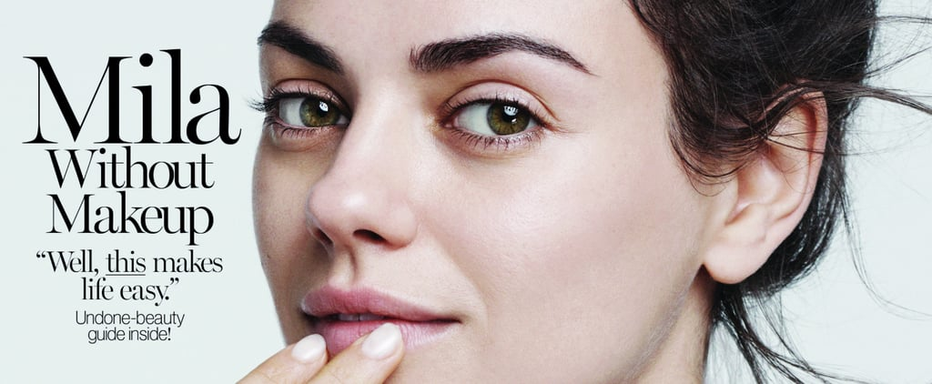 Mila Kunis Proves That She's Just as Stunning Without Makeup