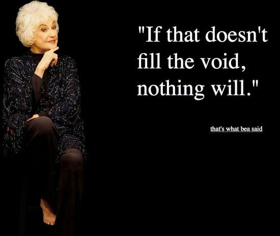 Bea Arthur Quotes: That's What Bea Said