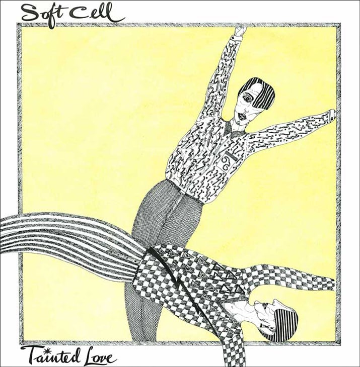 """Tainted Love"" by Soft Cell"