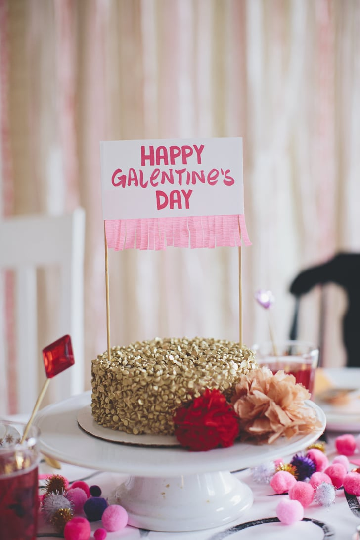 the cake host a galentine 39 s day party for your lady. Black Bedroom Furniture Sets. Home Design Ideas