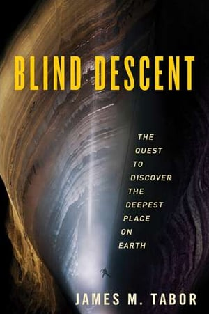 Review of Blind Descent by James Tabor