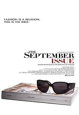 In the beginning of January, we announced The September Issue. The R.J. Cutler film featuring Anna Wintour and Vogue magazine.