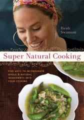 Super Natural Cooking for the Rest of Us