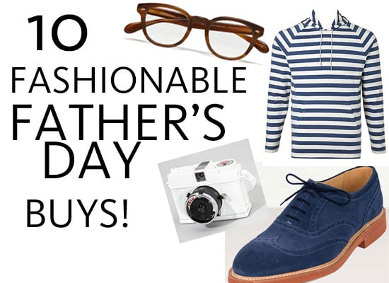 Top Ten Gifts for Father's Day for the Stylish Dad: Best Fashionable Presents We Foud Online