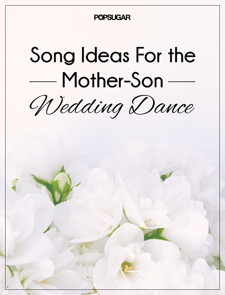 Mother Son Dance Songs For Wedding