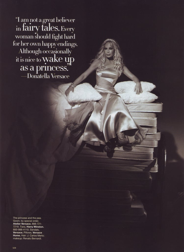 Donatella Versace as the princess and the pea.