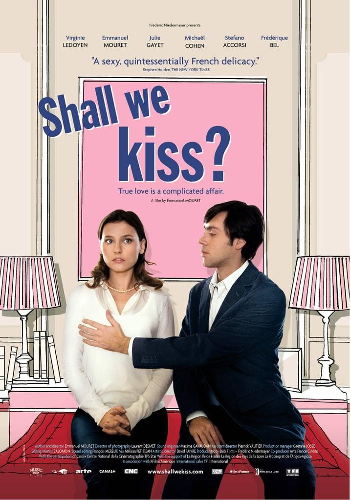 Shall We Kiss? (Un Baiser S'il Vous Plait)