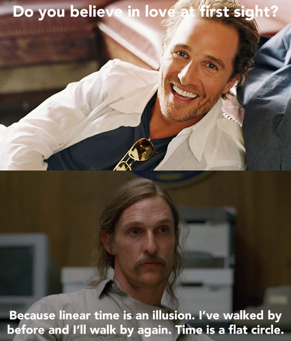 Rust Cohle Pick-Up Lines