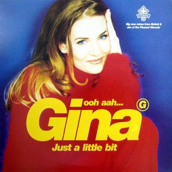 """Ooh Aah . . . Just a Little Bit"" by Gina G"