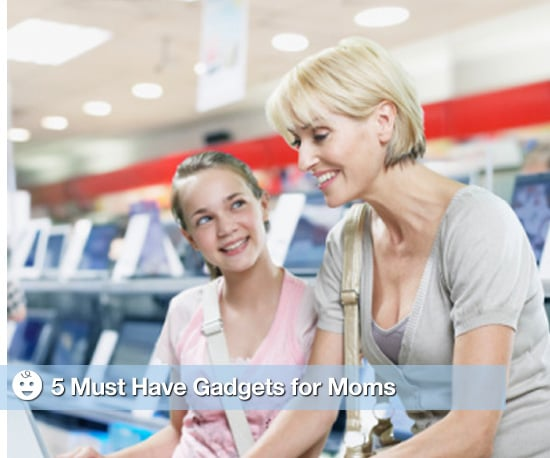 Gadgets for Moms 2009-10-05 05:00:50